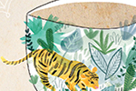 Emily Hamilton Illustration - emily, hamilton, emily hamilton, digital, photoshop, illustrator, post card, greetings card, licensing, art licensing, texture, tea, teacup, floral, flowers, plants, tiger, animal, wild, nature, spoon, cup, saucer,