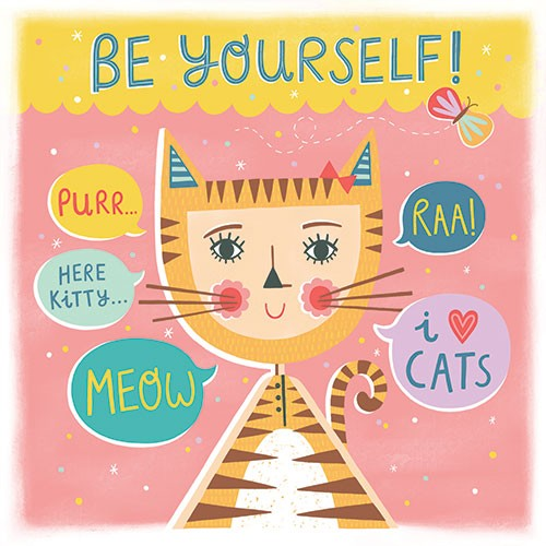 Katy Halford Illustration - katy, halford, digital, photoshop, illustrator, trend, fun, young, bright, card, greetings card, typography, be yourself, happy, cat, kitten, girl, boy, costume, love, pets, meow, butterfly, humour