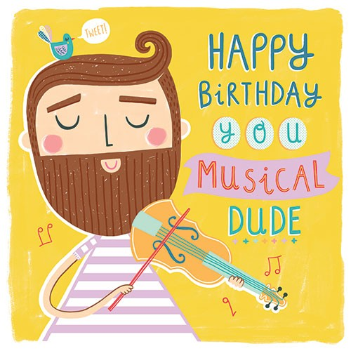 Katy Halford Illustration - katy, halford, digital, photoshop, illustrator, trend, fun, young, bright, card, greetings card, typography, friend, beard, friendship, birthday, happy, musical, violin, man, dude, bird, tweet, cool, character, hipster
