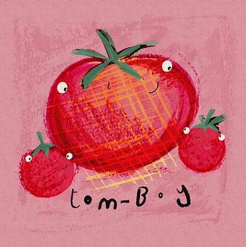Michaela Dias-Hayes Illustration - michaela, hayes, michaela hayes, handdrawn, pencil, digital, photoshop, illustrator, post card, greeting cards, licensing, art licensing, texture, tomatoes, fruit, vegetables, pun, words, text, cute, sweet, family, parent, children, love