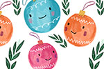 Shelly Laslo Illustration - shelly, laslo, shelly laslo, greeting cards, stationary, hand drawn colour, colourful, bright, trade, christmas, festive, seasonal, baubles, decoration,, smile, happy, pattern, background